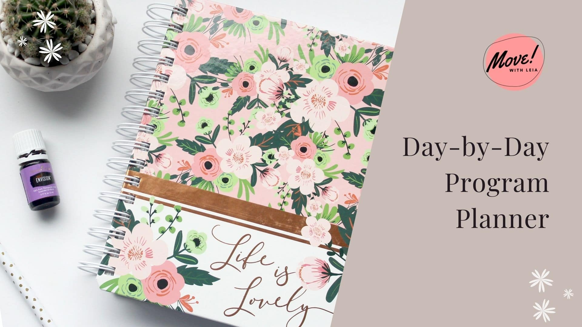Daily planner, Move with Leia, The Core Vibe